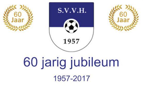 Jubileumfeest S.V.V.H. 19, 20 en 21 mei 2017